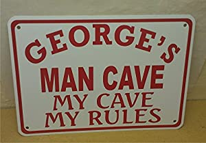 My cave my rules metal sign