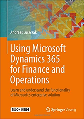 Using Microsoft Dynamics 365 for Finance and Operations: Learn and