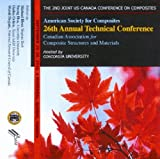 Proceedings of the American Society for Composites¿Twenty-Sixth Technical Conference : (2nd Joint Canadian-American International Conference on Composites), Editors, 1605950513