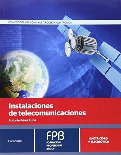 Descargar Libro Instalaciones De Telecomunicaciones Antonio Perez Luna