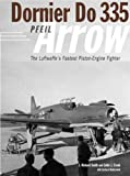 img - for Dornier Do 335: The Luftwaffe's Fastest Piston-Engine Fighter (Classic) book / textbook / text book