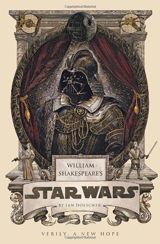 """William Shakespeare's Star Wars"" av Ian Doescher"