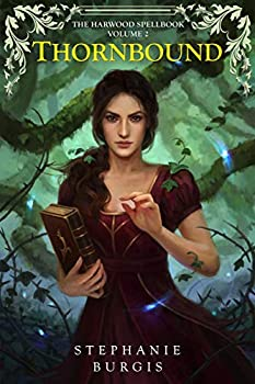 Thornbound by Stephanie Burgis science fiction and fantasy book and audiobook reviews