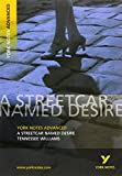img - for York Notes Advanced Streetcar Named Desire book / textbook / text book