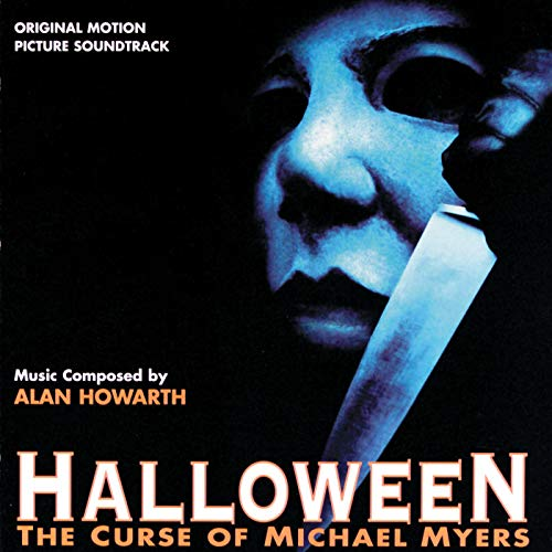 Halloween: The Curse Of Michael Myers (Original Motion Picture Soundtrack) ()