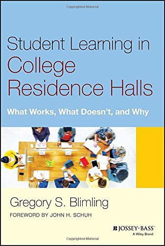 Student Learning in College Residence Halls: What Works, What Doesn't, and Why by Blimling Gregory S. (2015-01-20) Hardcover