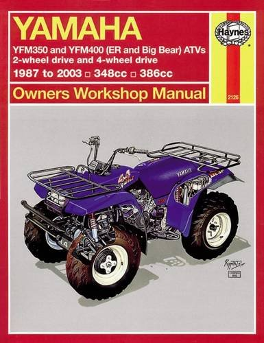 Yamaha ATVs Timberwolf, Bruin, Bear Tracker, 350ER and Big Bear 1987 - 2009 (Haynes Service & Repair -