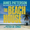 The Beach House Audiobook by James Patterson, Peter de Jonge Narrated by Adam Sims