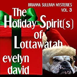 The Holiday Spirit(s) of Lottawatah