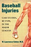 img - for Baseball Injuries: Case Studies, by Type, in the Major Leagues book / textbook / text book