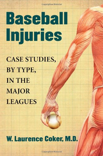Medicine Baseball Sports (Baseball Injuries: Case Studies, by Type, in the Major Leagues)