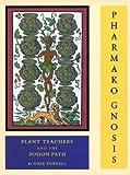 Pharmako/Gnosis, Dale Pendell, 1556438893