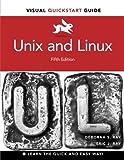 Unix and Linux: Visual QuickStart Guide (Visual QuickStart Guides)