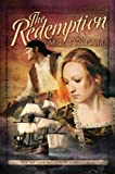 The Redemption (Legacy of the King's Pirates, Book 1)