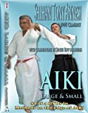 Aiki, Large and Small by Shihan Tony Annesi