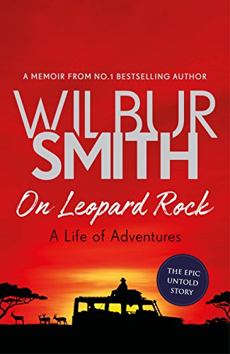 - On Leopard Rock: A Life of Adventures