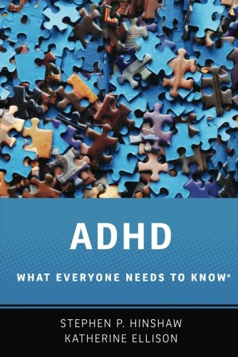 ADHD: What Everyone Needs to Know®