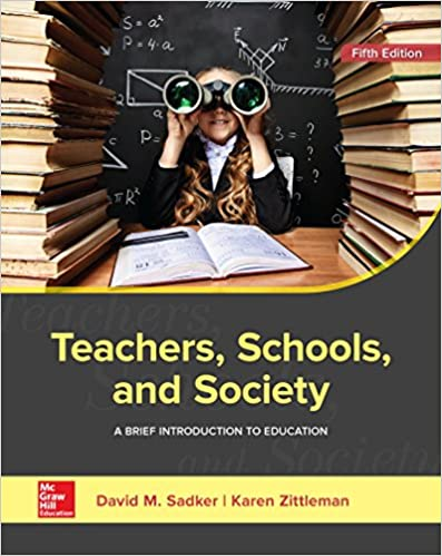 Teachers, Schools, and Society: A Brief Introduction to Education, 5th Edition - Original PDF