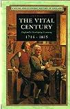 The Vital Century, 1714-1815, Rule, John, 0582494249