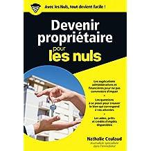 Devenir propriétaire pour les Nuls poche (POCHE NULS) (French Edition)