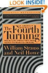 The Fourth Turning: What the Cycles o...