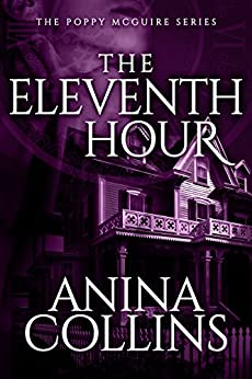 Eleventh Hour Poppy McGuire Mysteries ebook