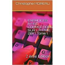 EXERCICES AVEC CORRECTIONS SUR LA  PAIE 2017 Tome 1: 2 ème Edition (French Edition)