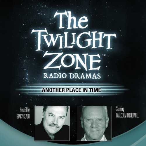 Another Place in Time: The Twilight Zone Radio Dramas