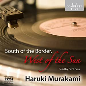 South of the Border, West of the Sun Hörbuch