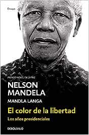 El color de la libertad: Los años presidenciales Ensayo