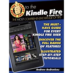 The Handy Tips Guide to the Kindle Fire & the Kindle Fire HD (The Handy Tips Guide to the Kindle Fire & the Kindle Fire HD: The Kindle Fire tips Manual that shows you Everything.)