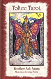 Toltec Tarot, Heather Ash Amara, 1442126892