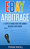 ebay buying and selling - eBay: eBay Arbitrage: Earn Risk Free Money Without Investment, eBay Selling Business, Dropshipping Income, eBay Buying, Selling on eBay: eBay: 5 Steps Dropshipping, eBay Buying, Selling on eBay