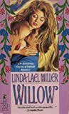 Willow, Linda Lael Miller, 0671706314