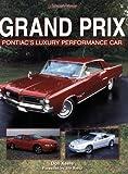 Grand Prix: Pontiac's Luxury Performance Car
