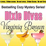 Dixie Divas by Virginia Brown front cover