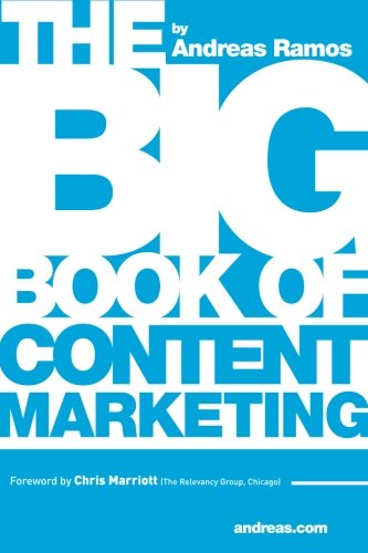 Download The Big Book of Content Marketing: Use Strategies and SEO Tactics to  Build Return-Oriented KPIs  for Your Brand's Content Pdf