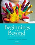 By Ann Miles Gordon Beginnings & Beyond: Foundations in Early Childhood Education (Cengage Advantage Books) (9th Edition)