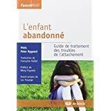 Enfant abandonne (l')     2007 parentalites