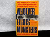 Front cover for the book Whoever Fights Monsters by Robert K. Ressler