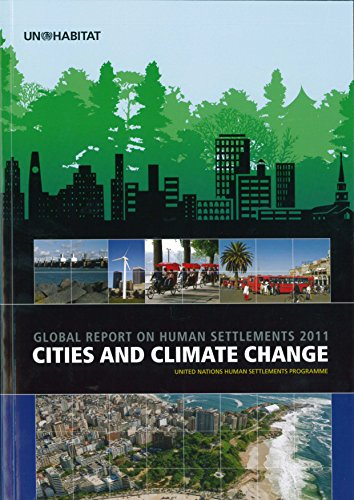 Cities And Climate Change: Global Report On Human Settlements 2011