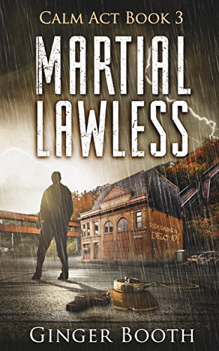 Martial Lawless (Calm Act Book 3) by [Booth, Ginger]