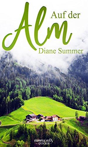 Get Auf der Alm: New Adult (German Edition) PDF