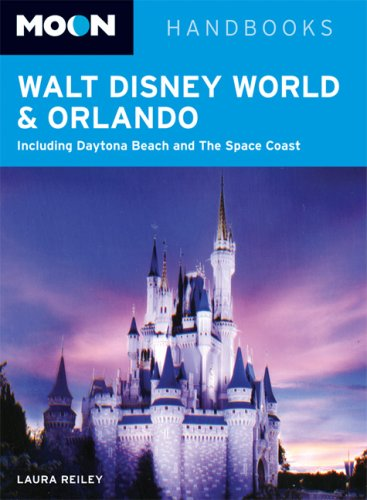 Moon Walt Disney World and Orlando: Including Daytona Beach and The Space Coast (Moon - Orlando Gift Disney Shop Florida