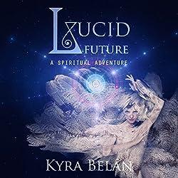 Lucid Future