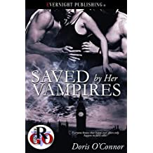 Saved by Her Vampires (Romance on the Go Book 0)