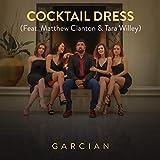 Cocktail Dress (feat. Matthew Clanton & Tara Willey)