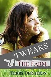 Tweaks: The Farm (Volume 3)