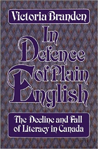 Book In Defence of Plain English: The Decline and Fall of Literacy in Canada