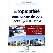 COPROPRIÉTÉ SANS LANGUE DE BOIS (LA)